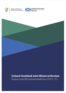 Ireland-Scotland Joint Bilateral Review – Report and Recommendations 2021-25